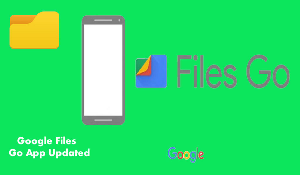 Google Files Go App Updated