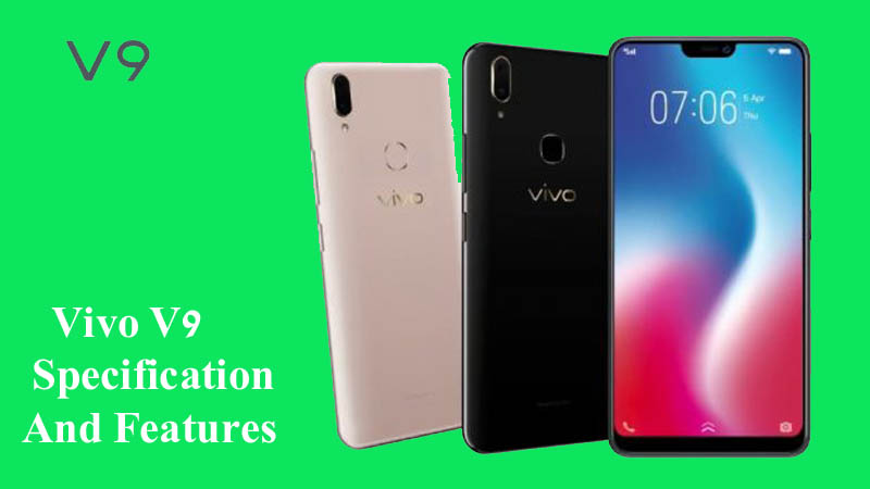 Vivo V9 Specification And Features