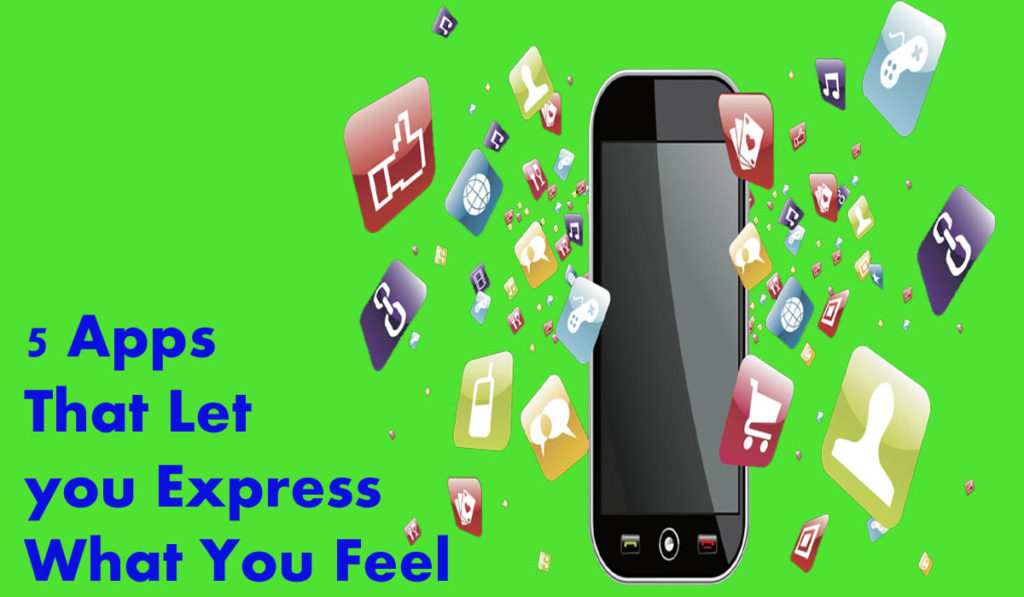 5 Apps That Let you Express What You Feel
