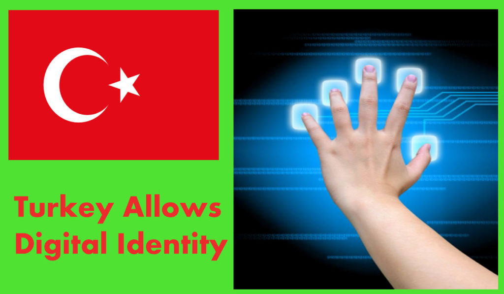 Turkey Allows Digital Identity
