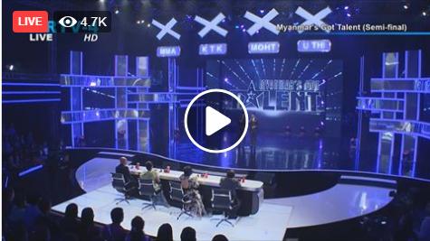 Myanmar's Got Talent Semi-Final Live On MRTV-4